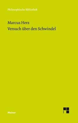 Abbildung von Herz / Stangneth | Versuch über den Schwindel | 1. Auflage | 2019 | beck-shop.de
