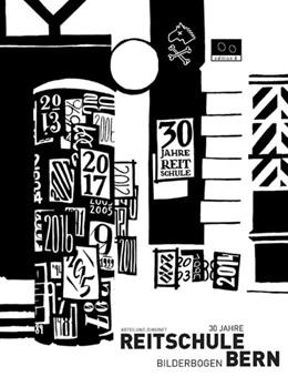 Abbildung von 30 Jahre Reitschule Bern   1. Auflage   2018   beck-shop.de