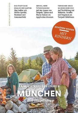Abbildung von Aigner | Familienreiseführer München | 1. Auflage | 2018 | beck-shop.de