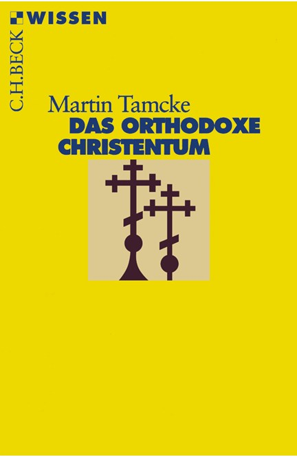 Cover: Martin Tamcke, Das orthodoxe Christentum