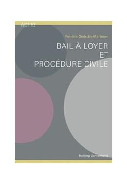 Abbildung von Dietschy-Martenet   Bail à loyer et procédure civile   2018