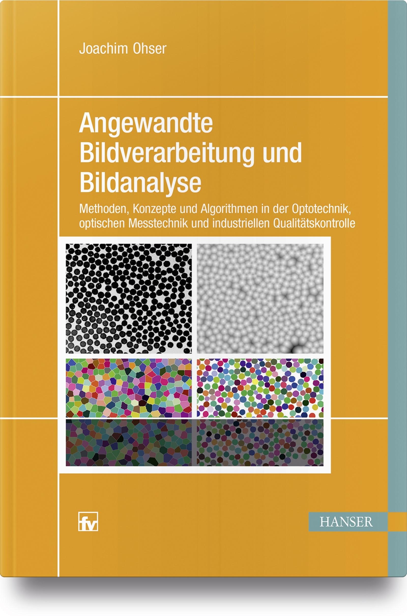 Angewandte Bildverarbeitung und Bildanalyse | Ohser, 2018 | Buch (Cover)