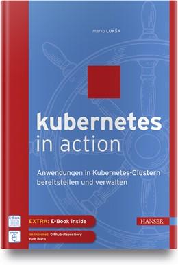 Abbildung von Luksa | Kubernetes in Action | 1. Auflage | 2018 | beck-shop.de