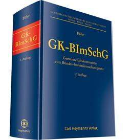 Abbildung von Führ   GK-BImSchG   2. Auflage   2019   Gemeinschaftskommentar zum Bun...