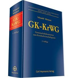 Abbildung von Schmehl / Klement (Hrsg.) | GK-KrWG | 2. Auflage | 2019 | Gemeinschaftskommentar zum Kre... | 1