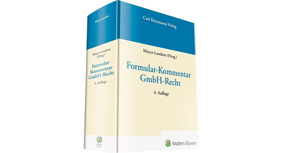 Formular Kommentar Gmbh Recht Meyer Landrut Hrsg 4 Auflage