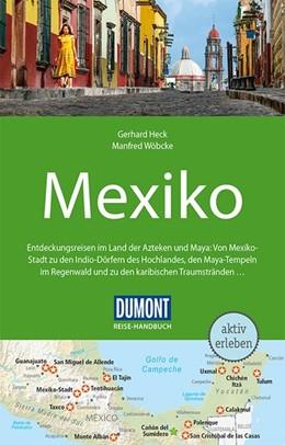 Abbildung von Heck / Wöbcke   DuMont Reise-Handbuch Reiseführer Mexiko   4. Auflage   2018   beck-shop.de
