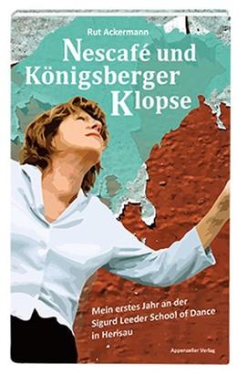 Abbildung von Ackermann   Nescafé und Königsberger Klopse   2018   Mein erstes Jahr an der Sigurd...