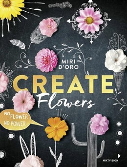 Abbildung von Create Flowers   1. Auflage   2018   beck-shop.de