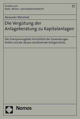 Abbildung von Weinhold | Die Vergütung der Anlageberatung zu Kapitalanlagen | 1. Auflage | 2017 | 71 | beck-shop.de