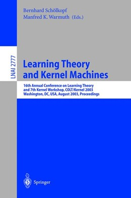 Abbildung von Schölkopf / Warmuth | Learning Theory and Kernel Machines | 2003 | 16th Annual Conference on Comp...