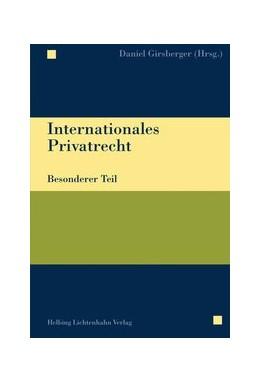 Abbildung von Girsberger | Internationales Privatrecht Besonderer Teil | 2018 | Studienausgabe
