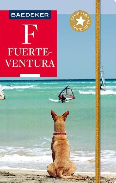 Baedeker Reiseführer Fuerteventura | Borowski / Goetz | 10. Auflage, 2018 | Buch (Cover)