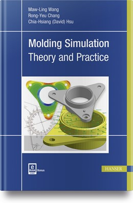 Abbildung von Wang / Chang | Molding Simulation: Theory and Practice | 1. Auflage | 2018 | beck-shop.de