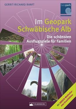 Abbildung von Ranft | Im Geopark Schwäbische Alb | 1. Auflage | 2018 | beck-shop.de