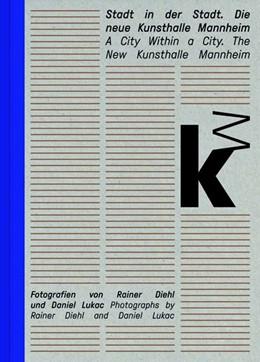 Abbildung von Diehl / Lorenz | Stadt in der Stadt. Die neue Kunsthalle Mannheim | 1. Auflage | 2017 | beck-shop.de