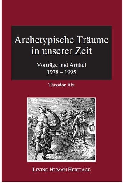 Archetypische Träume in unserer Zeit | Abt, 2017 | Buch (Cover)