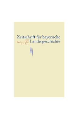 Abbildung von Zeitschrift für bayerische Landesgeschichte Band 70 Heft 3/2007 | 2008