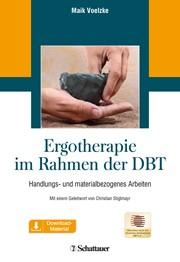 Ergotherapie im Rahmen der DBT | Voelzke (Hrsg.), 2018 | Buch | beck ...