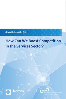 Abbildung von Holtemöller | How Can We Boost Competition in the Services Sector? | 2018