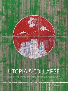 Abbildung von Roters / Petrosyan | Utopia and Collapse | 1. Auflage | 2018 | beck-shop.de