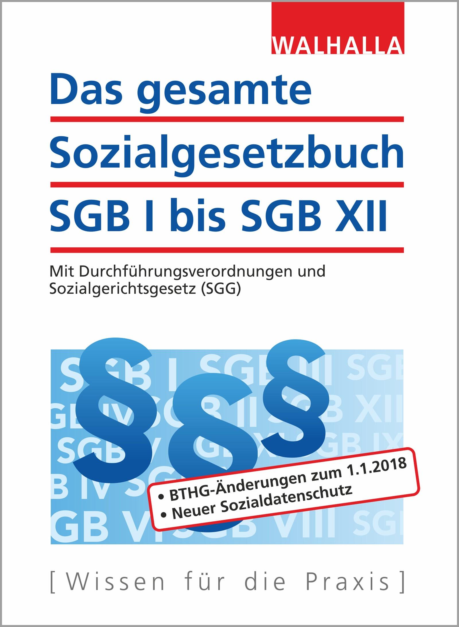 Das gesamte Sozialgesetzbuch SGB I bis SGB XII   Walhalla Fachredaktion   25. Auflage, 2018   Buch (Cover)