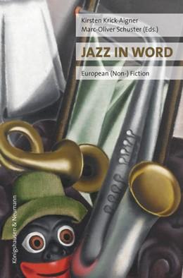 Abbildung von Krick Aigner / Schuster   Jazz in Word   2017   European (Non-) Fiction