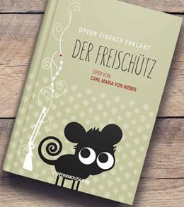 Abbildung von Sprenger | Der Freischütz | 1. Auflage | 2015 | beck-shop.de