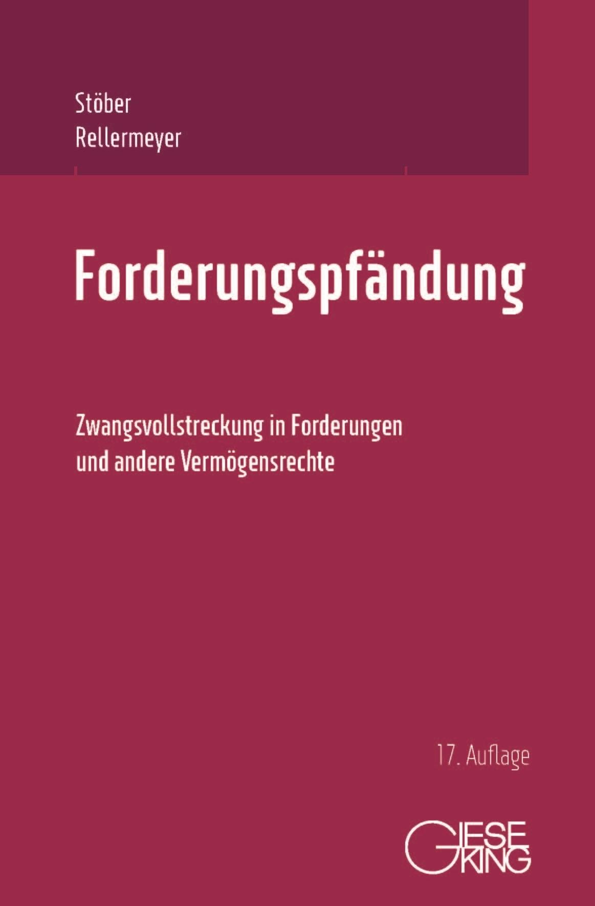 Forderungspfändung | Stöber/Rellermeyer | 17., neu bearbeitete Auflage, 2019 | Buch (Cover)