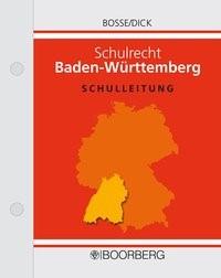 Schulrecht Baden-Württemberg | Bosse / Dick | Loseblattwerk mit 27. Aktualisierung (Cover)
