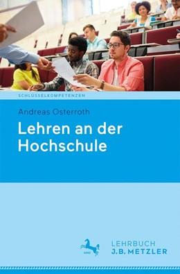 Abbildung von Osterroth | Lehren an der Hochschule | 1. Auflage | 2018 | beck-shop.de