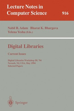 Abbildung von Adam / Bhargava / Yesha | Digital Libraries: Current Issues | 1995 | Digital Libraries Workshop, DL... | 916