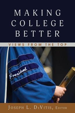 Abbildung von Devitis | Making College Better | 1. Auflage | 2018 | beck-shop.de
