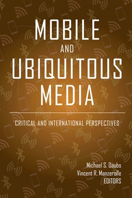 Abbildung von Daubs / Manzerolle | Mobile and Ubiquitous Media | 1. Auflage | 2018 | beck-shop.de