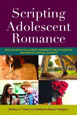 Abbildung von Hust / Rodgers | Scripting Adolescent Romance | 1. Auflage | 2018 | beck-shop.de