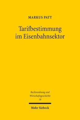 Abbildung von Patt   Tarifbestimmung im Eisenbahnsektor   1. Auflage   2017   beck-shop.de