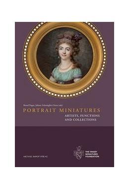 Abbildung von Pappe / Schmieglitz-Otten | Portrait Miniatures | 1. Auflage | 2017 | beck-shop.de