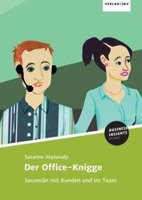 Der Office-Knigge | Abplanalp | 1, 2017 | Buch (Cover)
