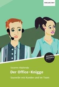 Abbildung von Abplanalp | Der Office-Knigge | 1 | 2017