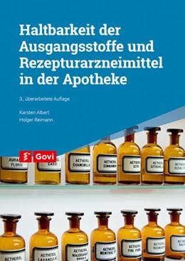 Abbildung von Albert / Reimann | Haltbarkeit der Ausgangsstoffe und Rezepturarzneimittel in der Apotheke | 3. Auflage | 2018 | beck-shop.de