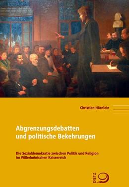 Abbildung von Hörnlein   Abgrenzungsdebatten und politische Bekehrungen   2018   Die Sozialdemokratie zwischen ...