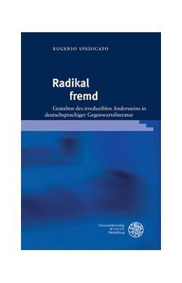 Abbildung von Spedicato   Radikal fremd   1. Auflage   2018   beck-shop.de