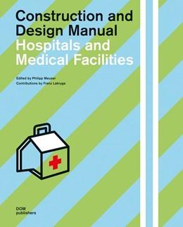 Abbildung von Meuser | Hospitals and Medical Facilities | 2019 | Construction and Design Manual