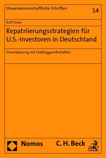 Repatriierungsstrategien für U.S.-Investoren in Deutschland | Eicke, 2019 | Buch (Cover)