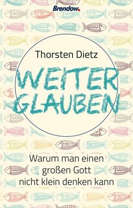Abbildung von Dietz | Weiterglauben | 1. Auflage | 2018 | beck-shop.de