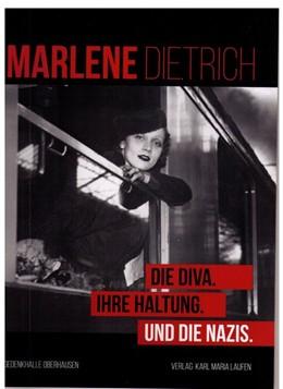 Abbildung von Marlene Dietrich | 2016 | Die Diva. Ihre Haltung. Und di...