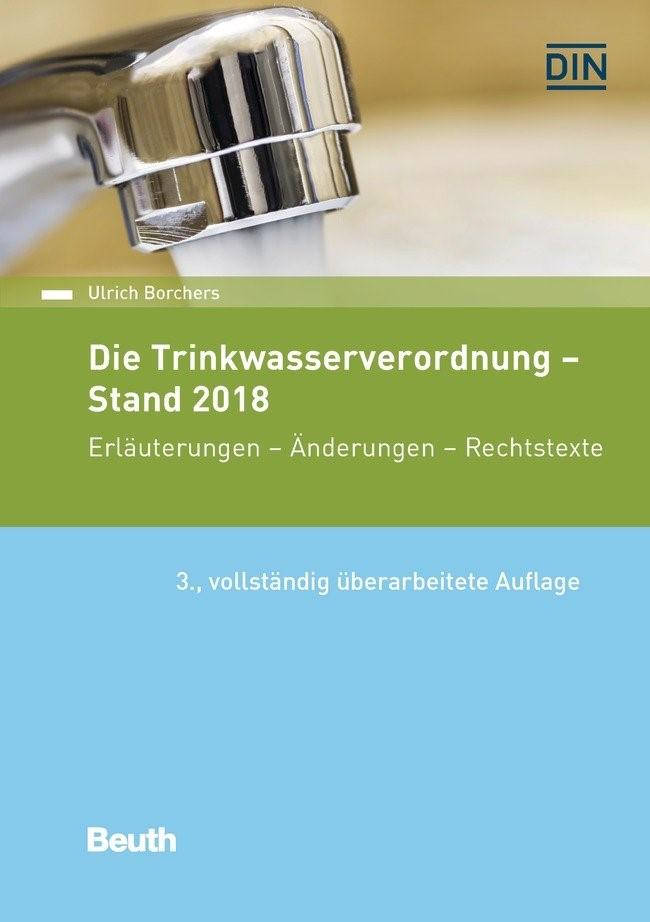Die Trinkwasserverordnung - Stand 2018   Borchers   3., vollständig überarbeitete Ausgabe, 2018   Buch (Cover)