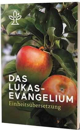 Abbildung von Das Lukasevangelium   1. Auflage   2018   beck-shop.de