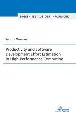 Abbildung von Wienke | Productivity and Software Development Effort Estimation in High-Performance Computing | 2017