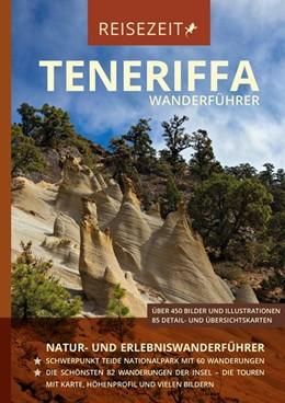 Abbildung von Wanderführer Teneriffa - Reisezeit - GEQUO Verlag   1. Auflage   2017   beck-shop.de
